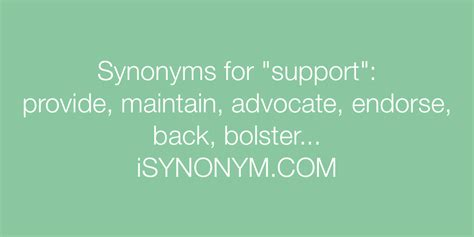 Synonyms for support   support synonyms - ISYNONYM