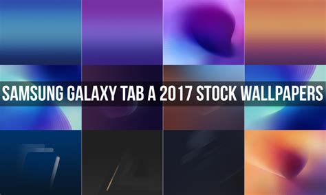 Download Samsung Galaxy Tab A 2017 Stock Wallpapers