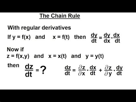 Calculus 3: Partial Derivative (24 of 50) The Chain Rule